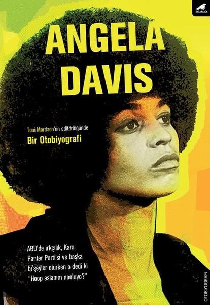 angela davis bir otobiyografi angela davis kitap