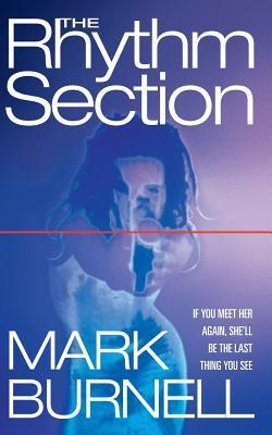 the rhythm section mark burnell